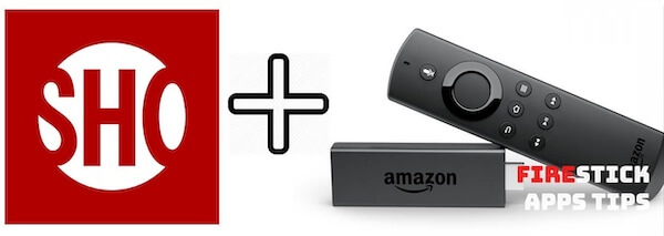 Showtimeanytime.com/activate on Fire TV